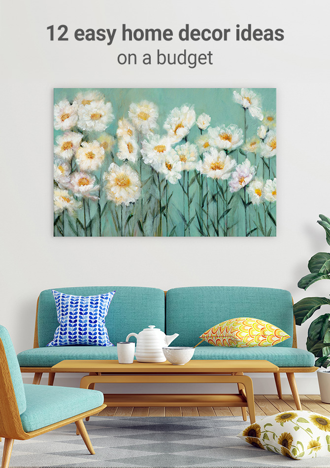 12 Easy Home Decor Ideas On A Budget Wall Art Prints
