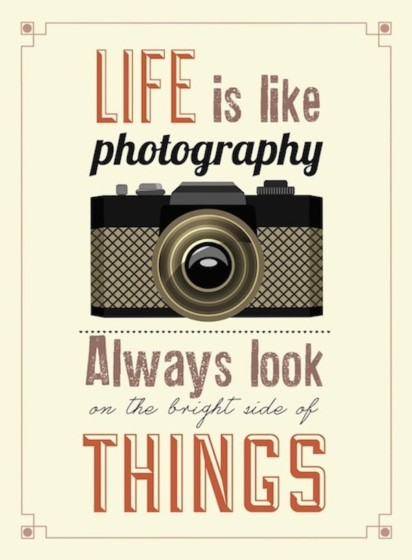Quotes To Live By - Photography