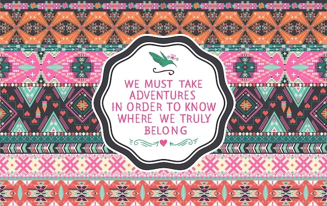 Quotes To Live By - Adventures