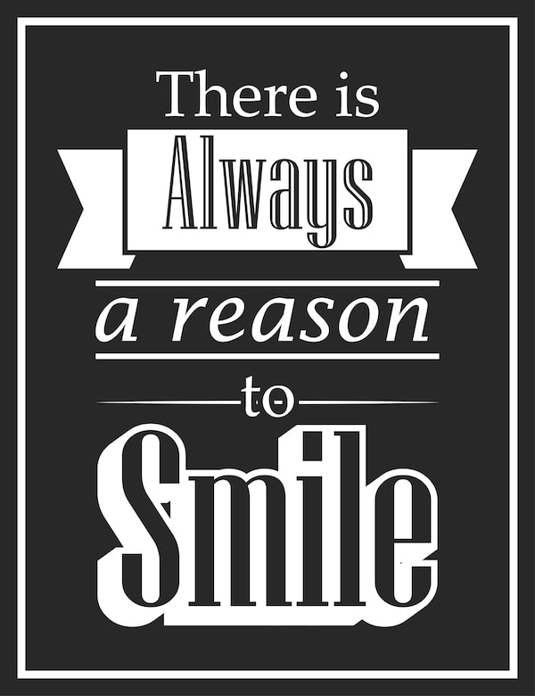 Quotes To Live By - Reason To Smile