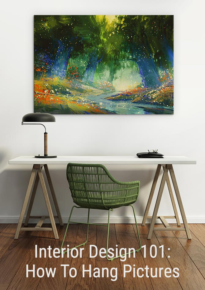 Interior Design 101: How To Hang Pictures