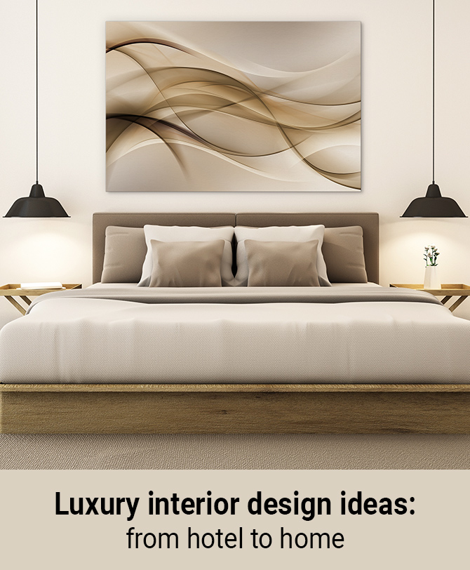 From hotel to home - luxury interior design ideas inspired by five ...